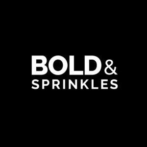 BOLD & SPRINKLES