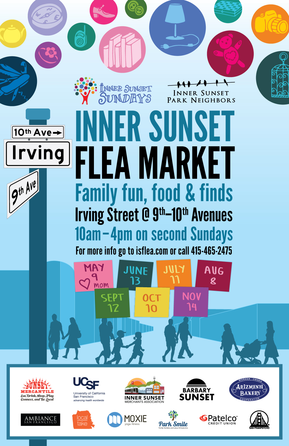 INNER SUNSET FLEA MARKET | Family fun, food & finds Irving Street @ 9th–10th Avenues, 10am–4pm on second Sundays | For more info go to isflea.com or call 415-465-2475